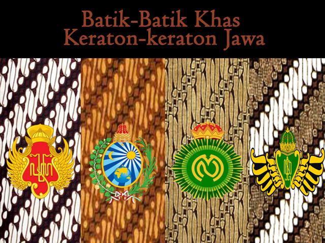Batik-batik Khas Keraton-keraton Jawa